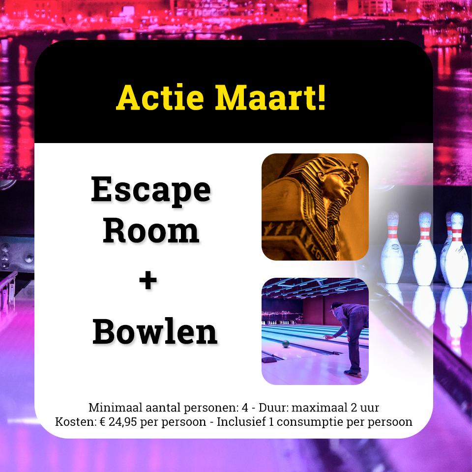 Escape Room en Bowlen actie Maart 2017
